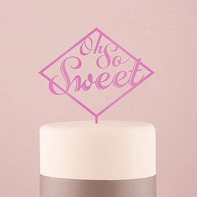 Oh So Sweet Acrylic Cake Topper   Dark Pink