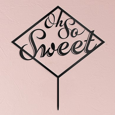 Oh So Sweet Acrylic Cake Topper   Black