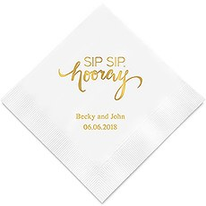 """Sip Sip, hooray"" Printed Napkins"